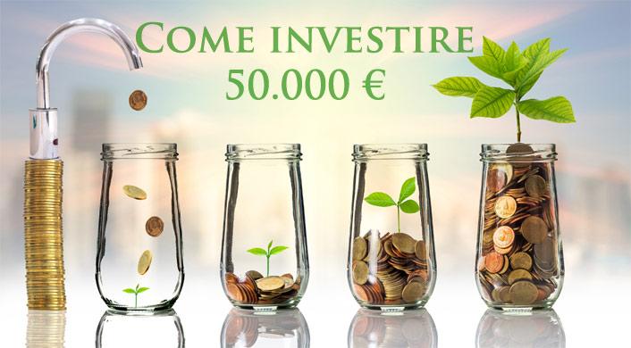 4e1188b06e Come Investire 50.000 euro